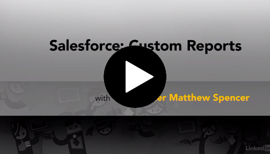 Salesforce: Custom Reports